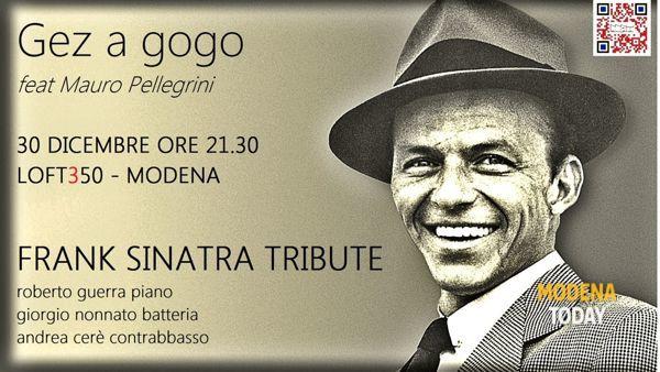 Frank Sinatra tribute al Loft 350 di Modena