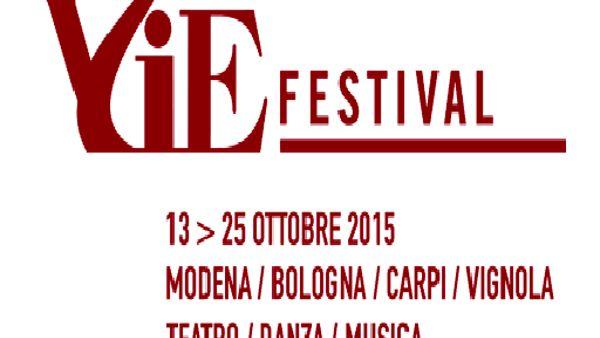 Torna il Vie Festival di ERT, tredici giorni di teatro tra Modena, Carpi e Vignola