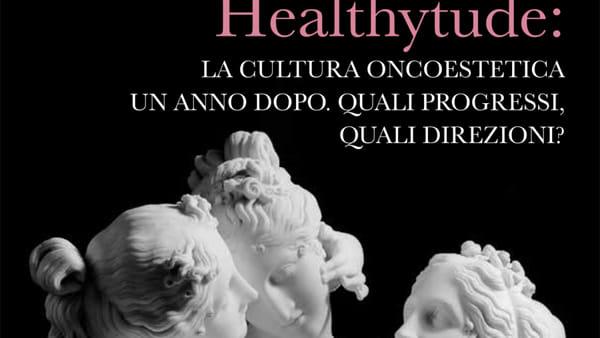 """""""Healthytude"""", a Modena il 2° Convegno Nazionale di Oncoestetica"""