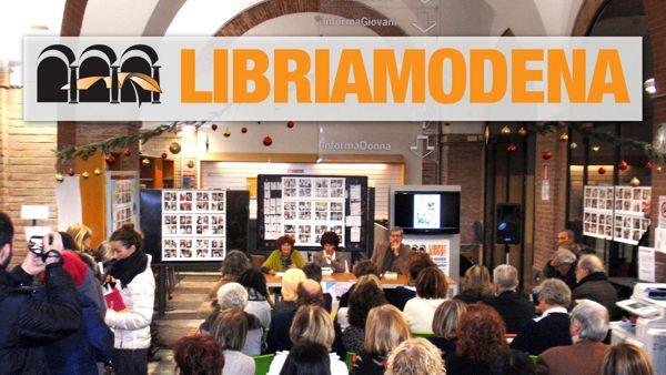 """""""Libriamodena"""", la rassegna dell'editoria modenese giunge alla sua 67° Edizione"""