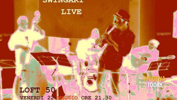 Swingari live al Loft350