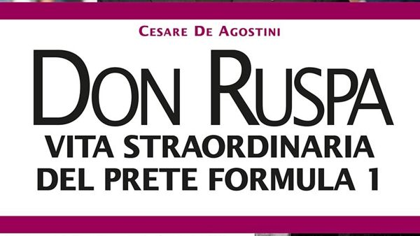 Don Ruspa, la storia del prete della Formula 1 a Modena Motor Gallery