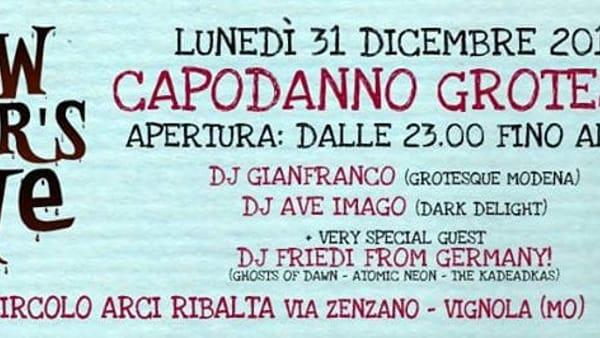 Vignola, terza edizione di Capodanno Grotesque al Ribalta