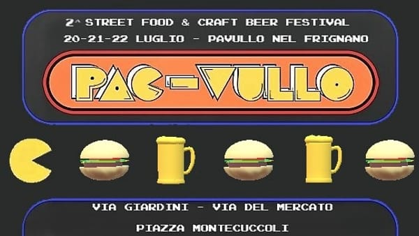 Pac-Vullo 2018. Torna a Pavullo lo Street Food con il Beer Village