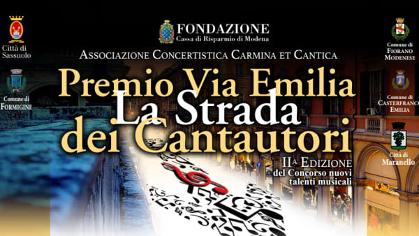 """""""La via Emilia dei Cantautori"""", il concorso canoro parte dal Palco di Castelfranco Emilia"""
