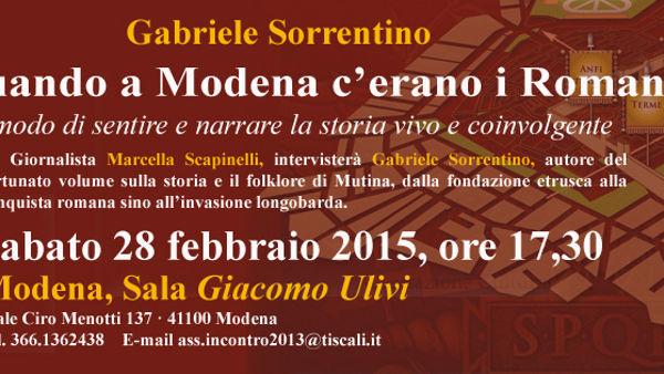 """""""Quando a Modena c'erano i Romani"""", l'antica Mutina di Gabriele Sorrentino"""