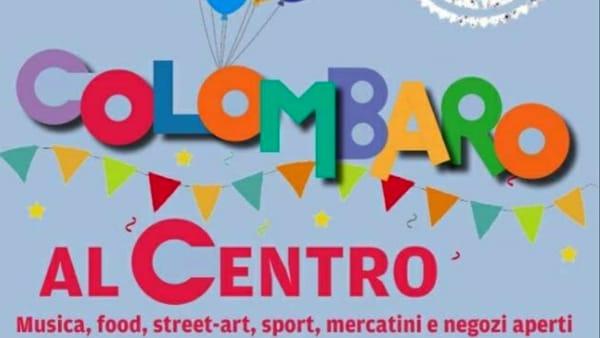 """Prosegue """"Frazioni al Centro"""", festa grande a Colombaro"""