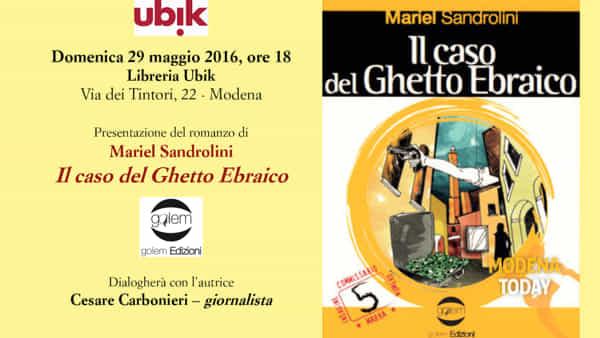 """Libreria Ubik Modena presente """"Il caso del Ghetto Ebraico"""""""