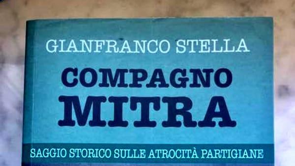 """""""Compagno mitra"""", a Modena il libro di Gianfranco Stellasui crimini partigiani"""