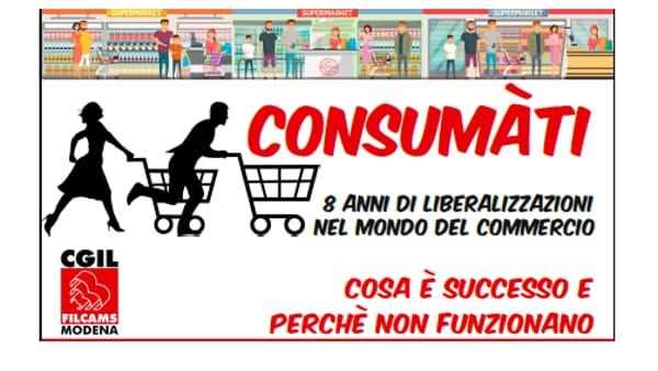 """""""Consumàti"""": l'incontro di Filcams e Cgil sulle liberalizzazioni del commercio"""