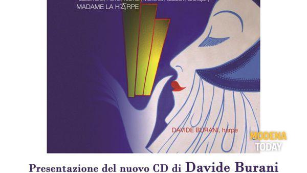 """Davide Burani presenta il suo nuovo disco """"Madame la harpe"""""""