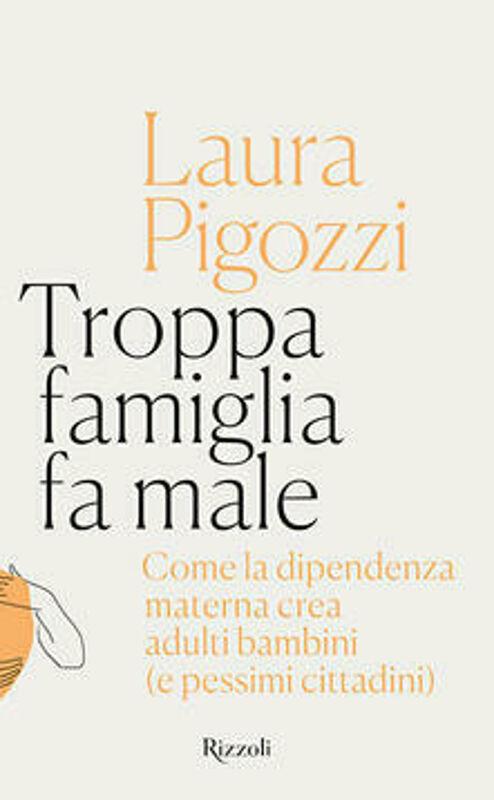 """""""Troppa famiglia fa male"""": la psicoanalista Laura Pigozzi a """"Differenze"""""""